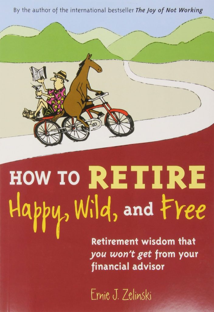Top 5 Best Books about Saving for Retirement - How to Retire Happy Wild and Free