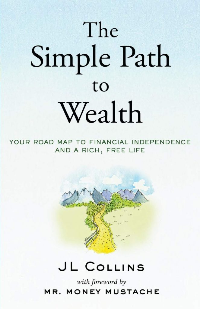 Top 5 Best Books about Financial Independence - The Simple Path to Wealth Book Review