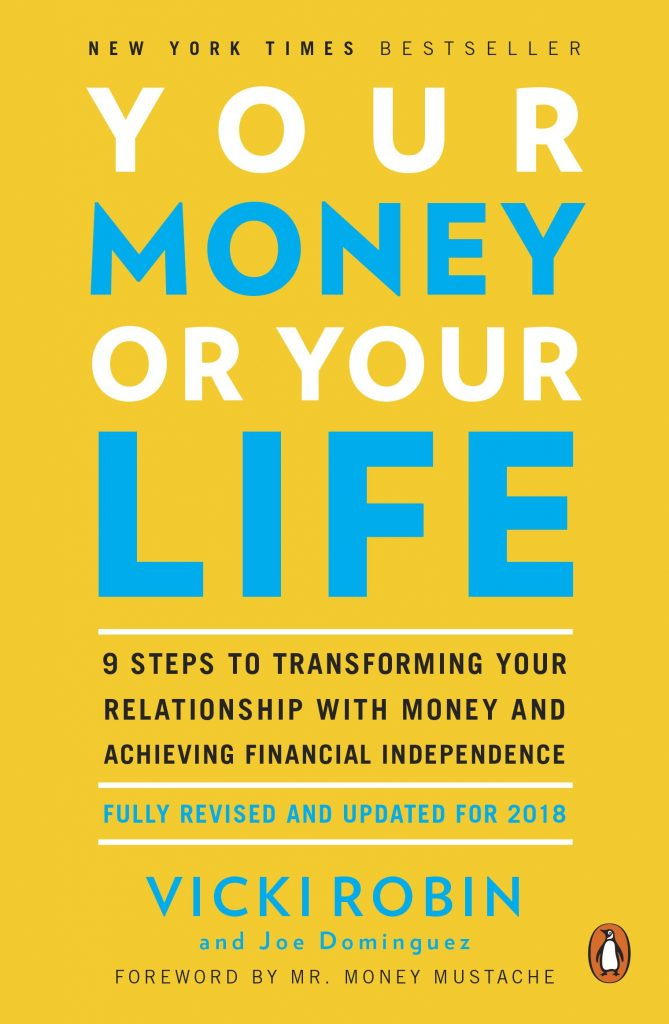 Top 5 Best Books about Financial Independence - Your Money or Your Life